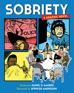 Sobriety A Graphic Novel